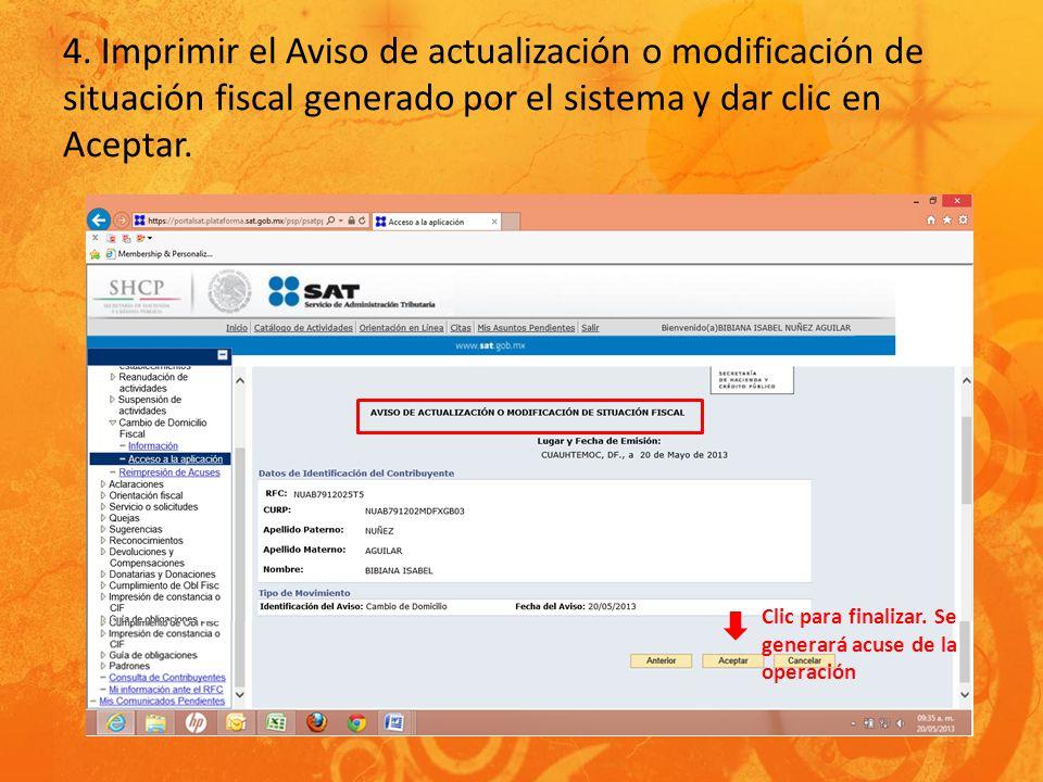4. Imprimir el Aviso de actualización o modificación de situación fiscal generado por el sistema y dar clic en Aceptar.