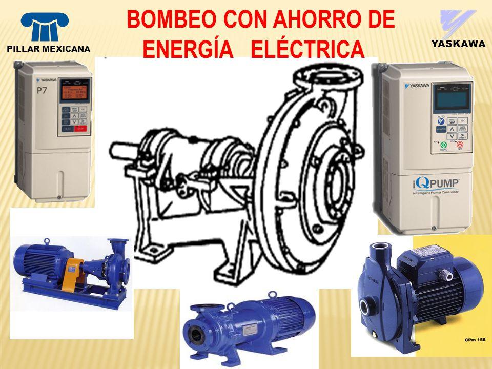 BOMBEO CON AHORRO DE ENERGÍA ELÉCTRICA YASKAWA PILLAR MEXICANA