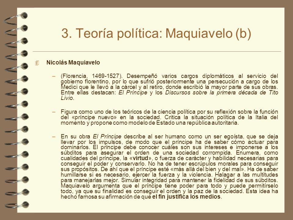 3. Teoría política: Maquiavelo (b)