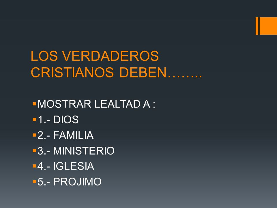 LOS VERDADEROS CRISTIANOS DEBEN……..