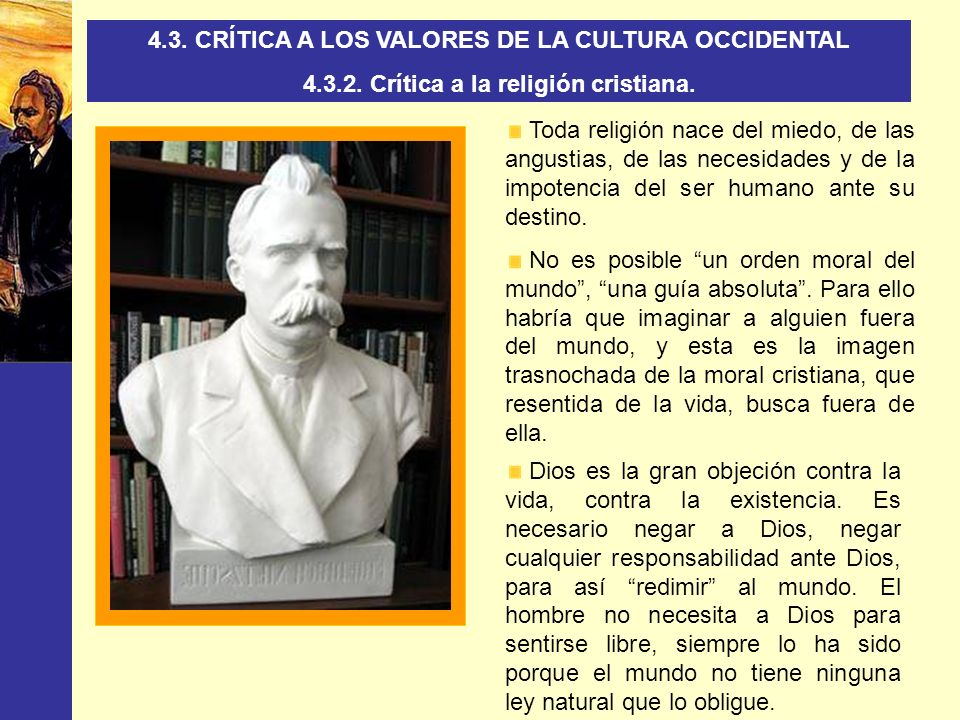 4.3. CRÍTICA A LOS VALORES DE LA CULTURA OCCIDENTAL