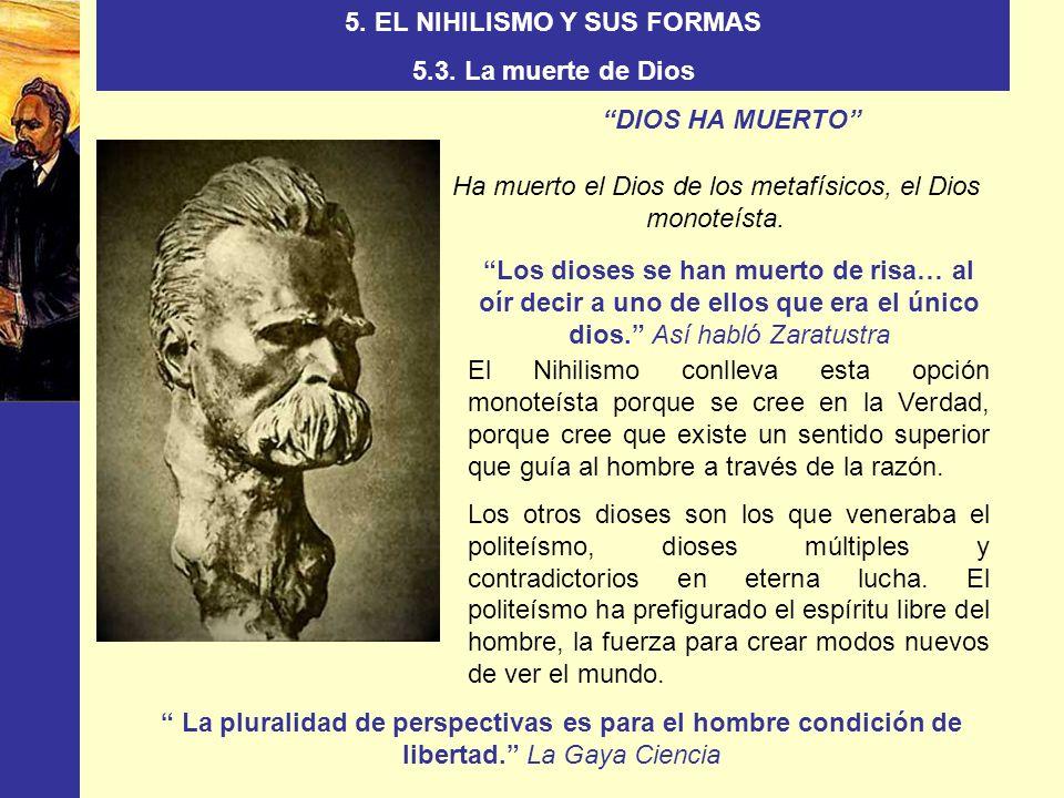 5. EL NIHILISMO Y SUS FORMAS