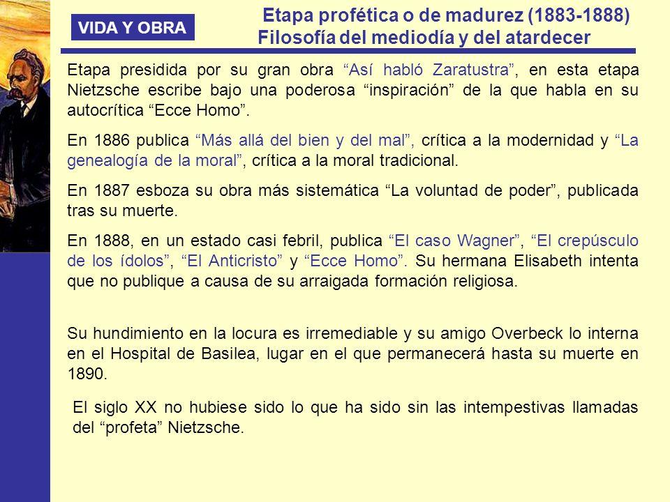 Etapa profética o de madurez (1883-1888)