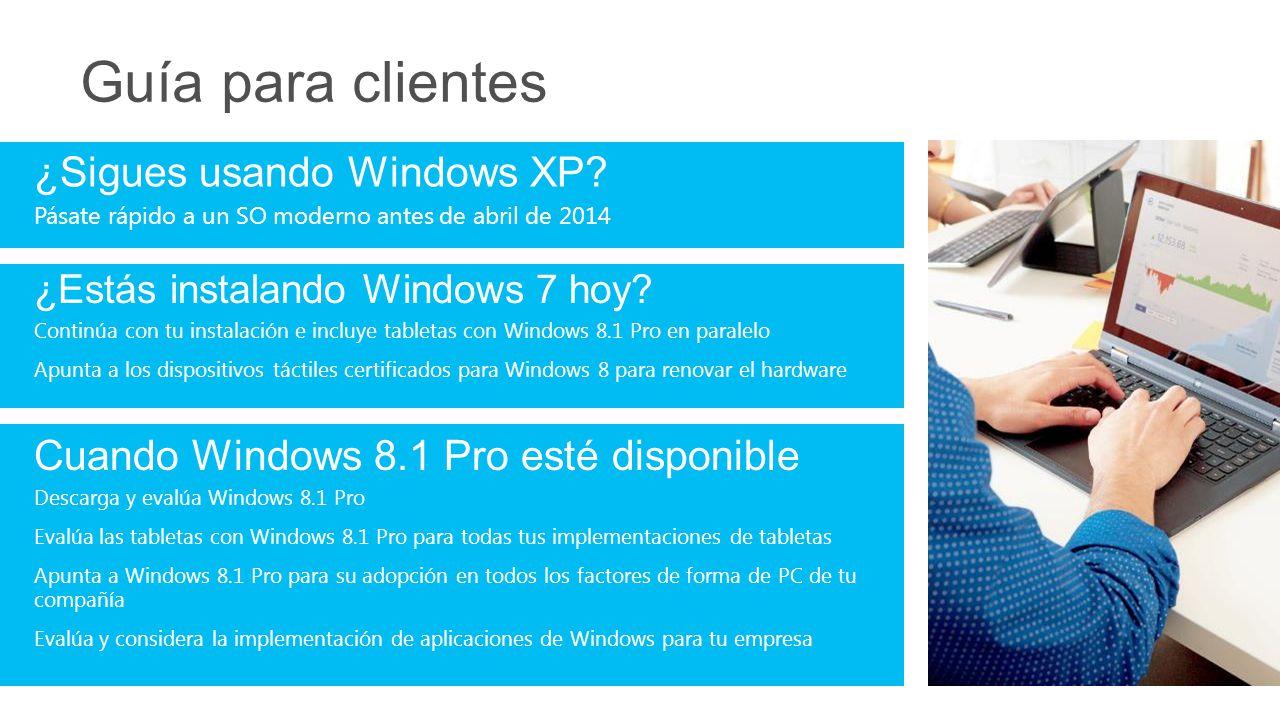Guía para clientes ¿Sigues usando Windows XP