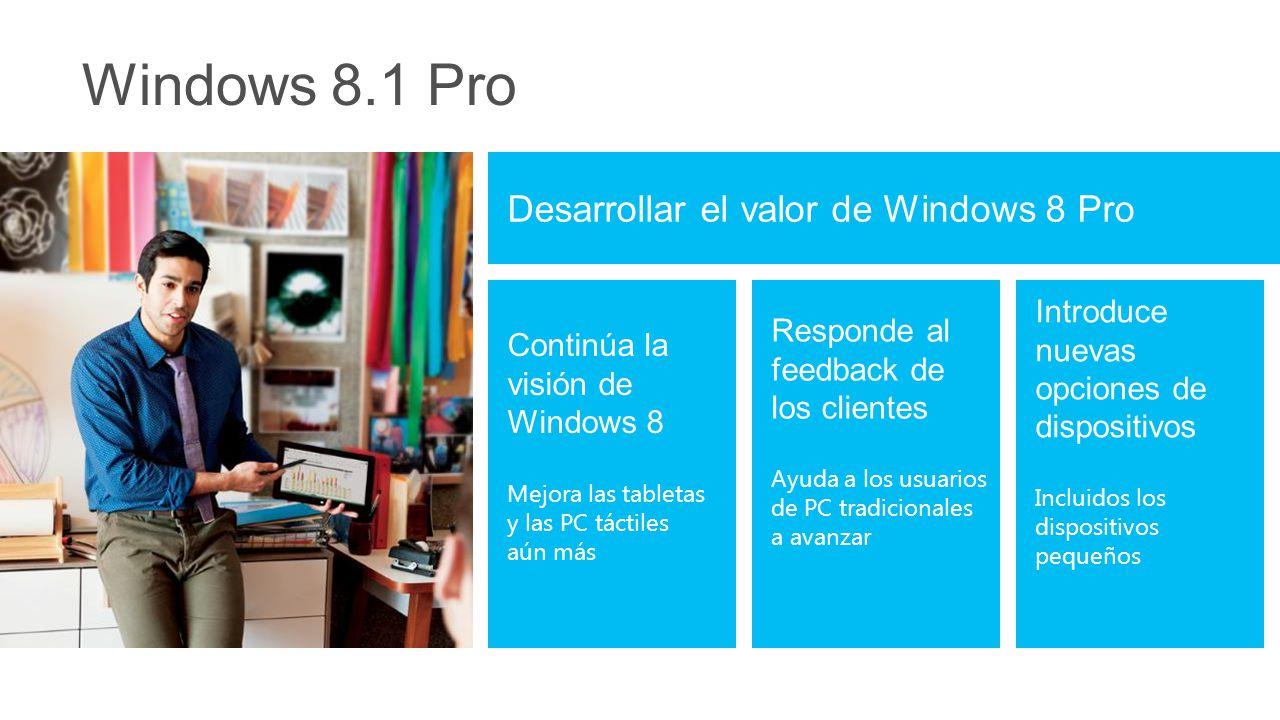 Windows 8.1 Pro Desarrollar el valor de Windows 8 Pro