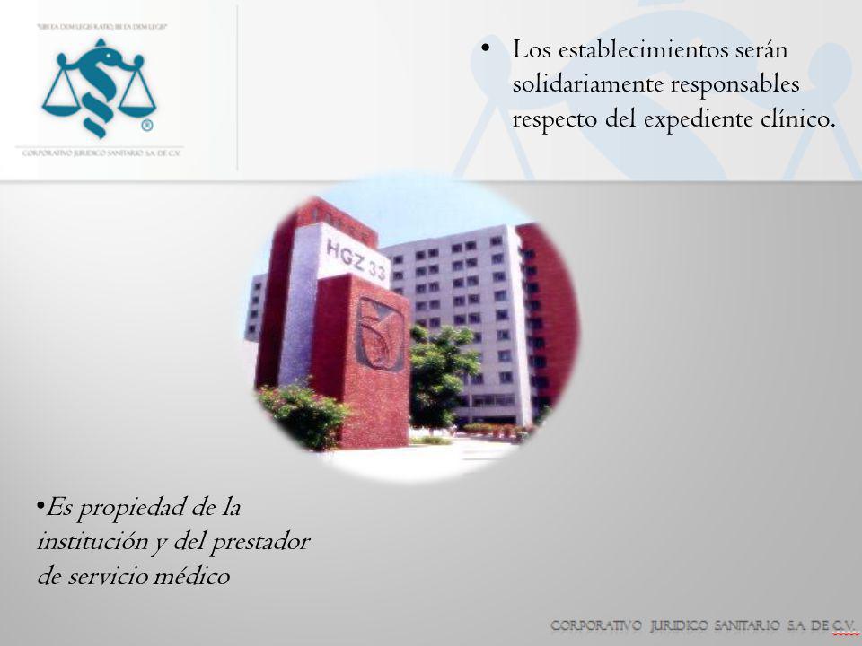 Los establecimientos serán solidariamente responsables respecto del expediente clínico.