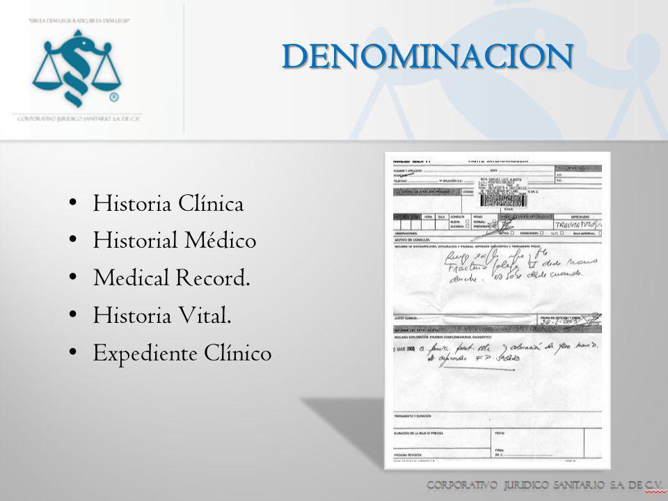 DENOMINACION Historia Clínica Historial Médico Medical Record.