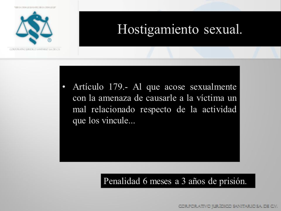 Hostigamiento sexual.