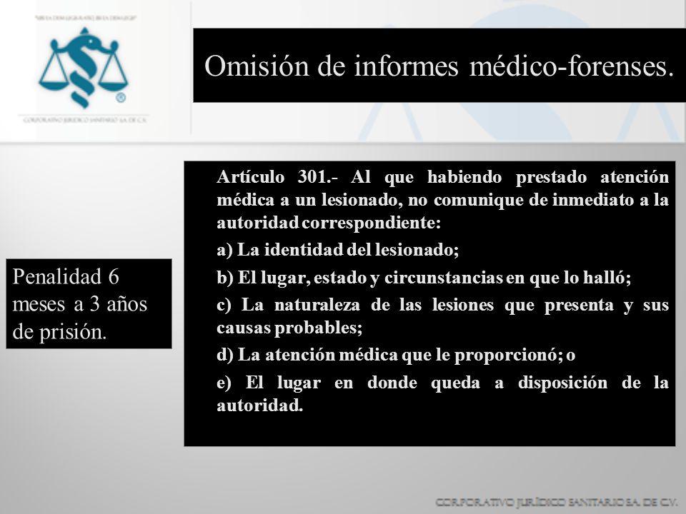 Omisión de informes médico-forenses.