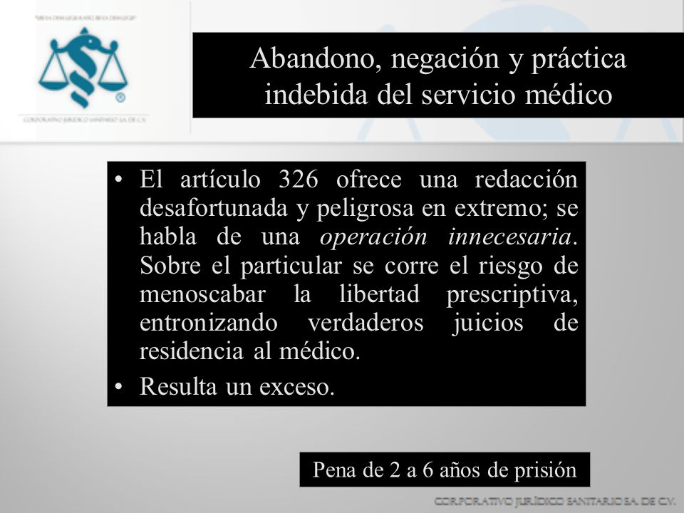 Abandono, negación y práctica indebida del servicio médico