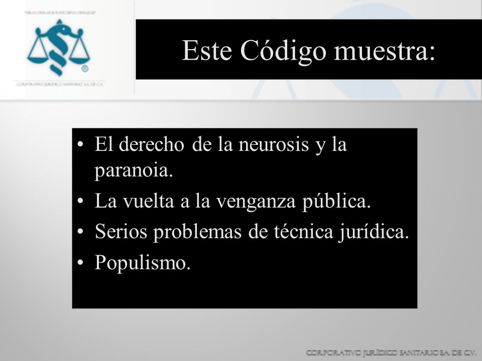 Este Código muestra: El derecho de la neurosis y la paranoia.