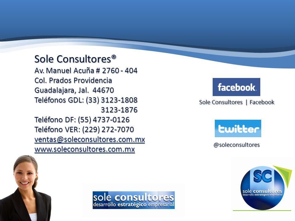 Sole Consultores® Av. Manuel Acuña # 2760 - 404