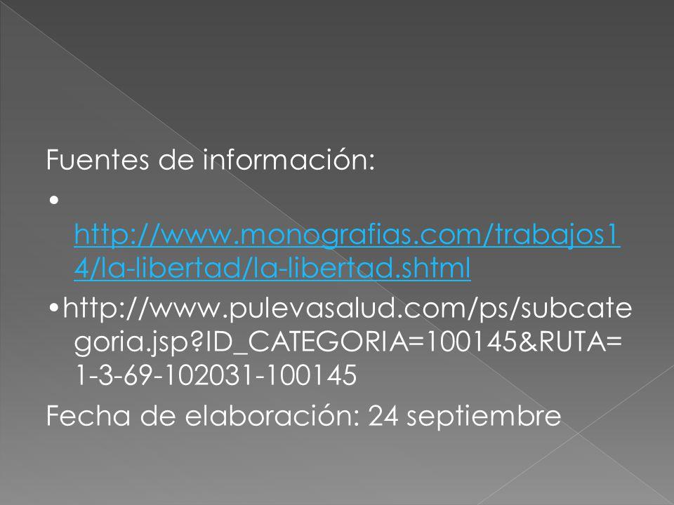 Fuentes de información: • http://www. monografias