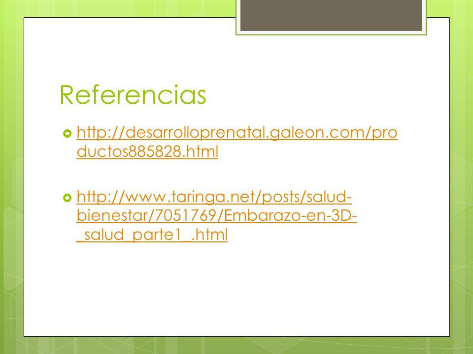 Referencias http://desarrolloprenatal.galeon.com/productos885828.html