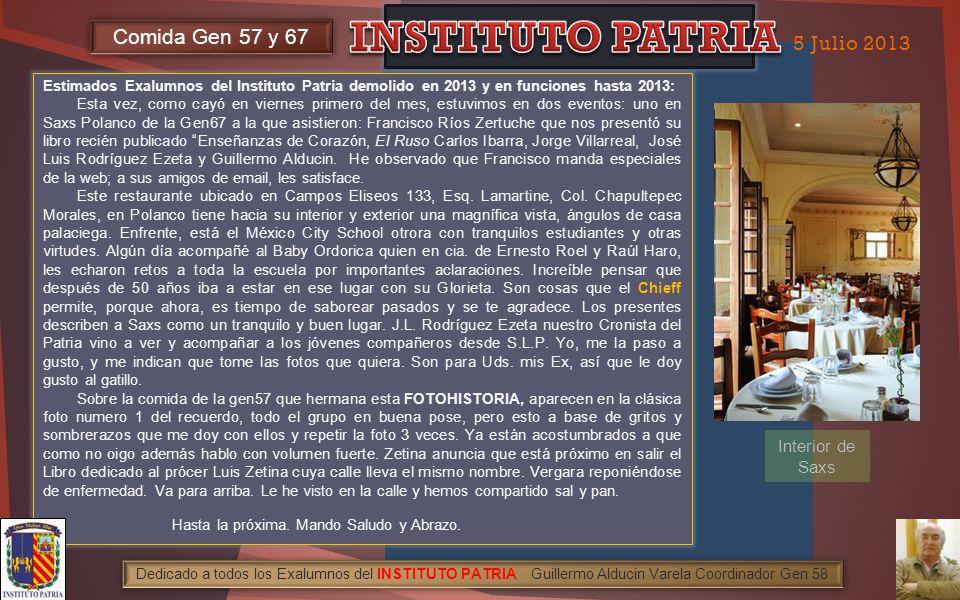 INSTITUTO PATRIA Comida Gen 57 y 67 5 Julio 2013 Interior de Saxs