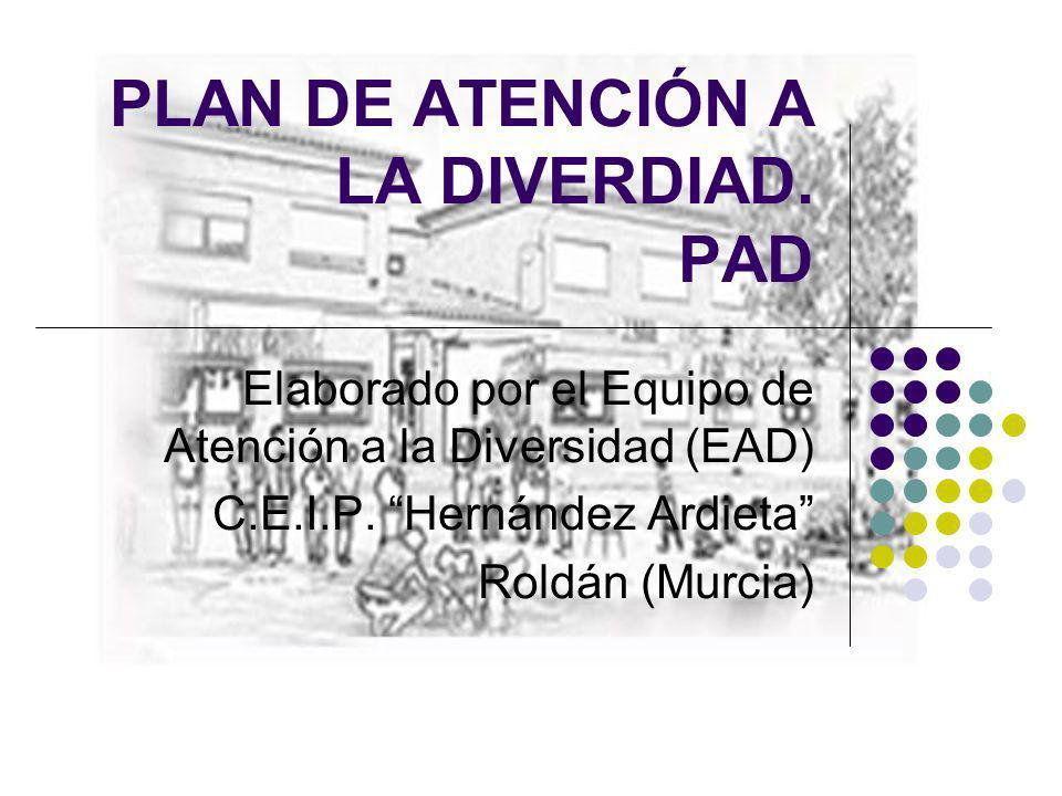 PLAN DE ATENCIÓN A LA DIVERDIAD. PAD