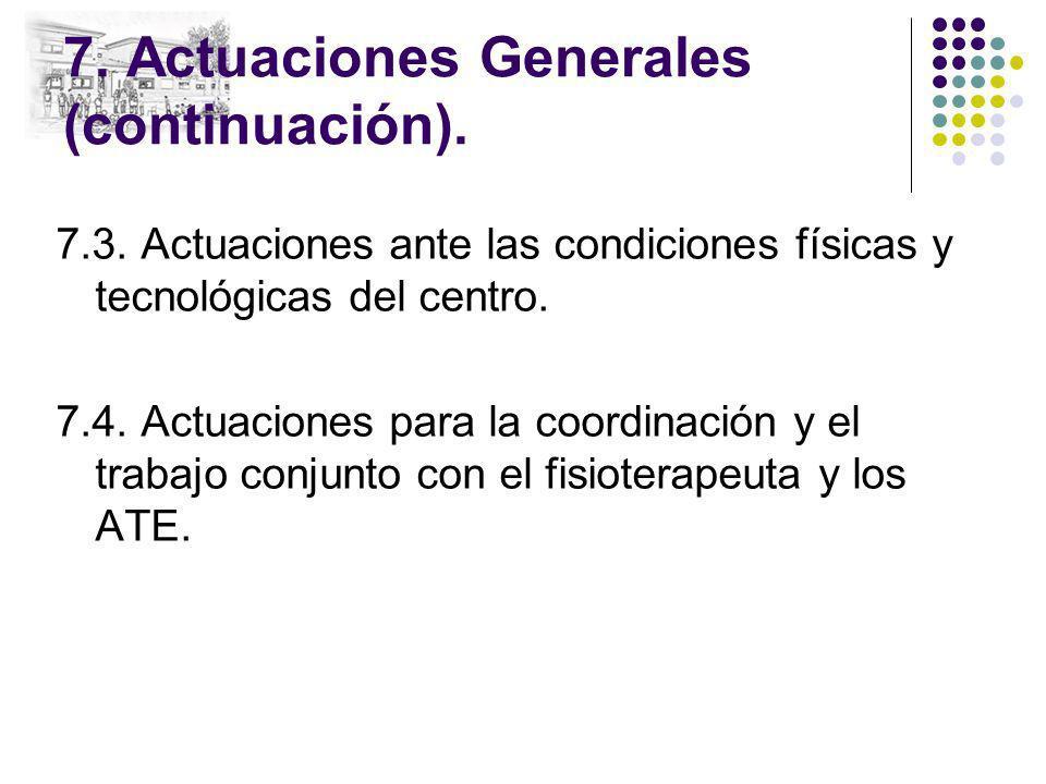 7. Actuaciones Generales (continuación).