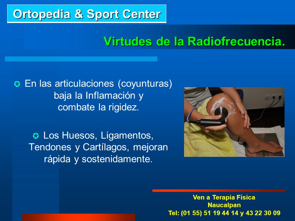 Virtudes de la Radiofrecuencia.