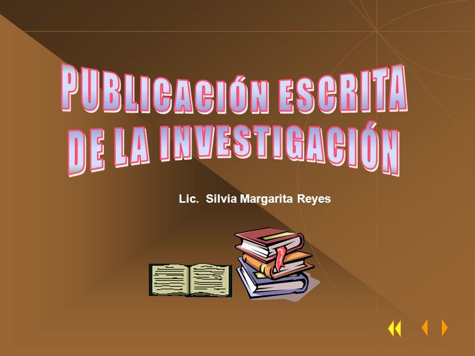 PUBLICACIÓN ESCRITA DE LA INVESTIGACIÓN