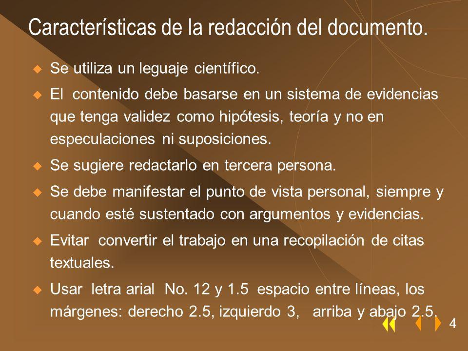 Características de la redacción del documento.