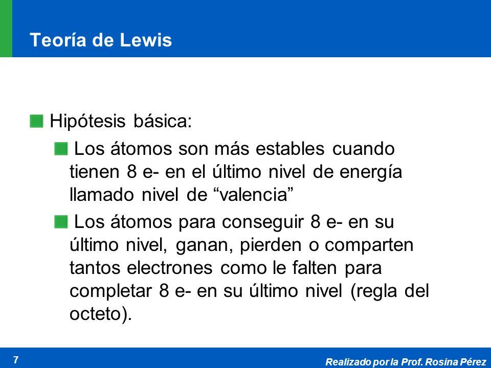 Teoría de Lewis Hipótesis básica: