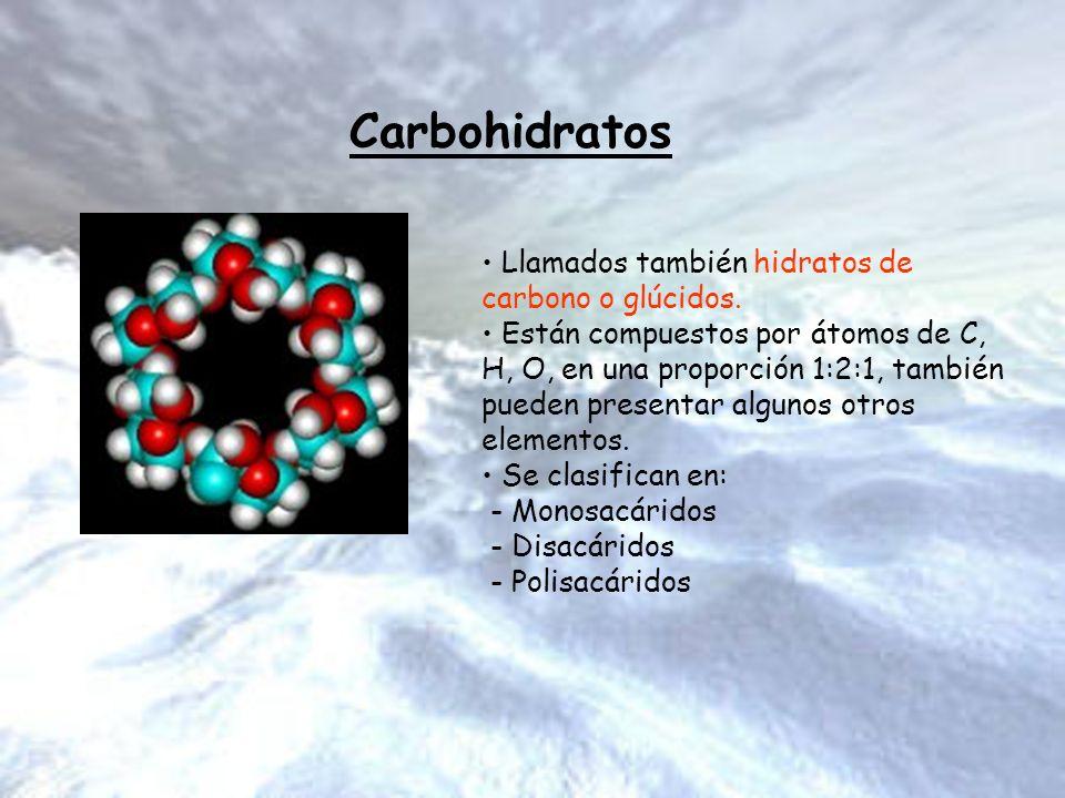 Carbohidratos Llamados también hidratos de carbono o glúcidos.