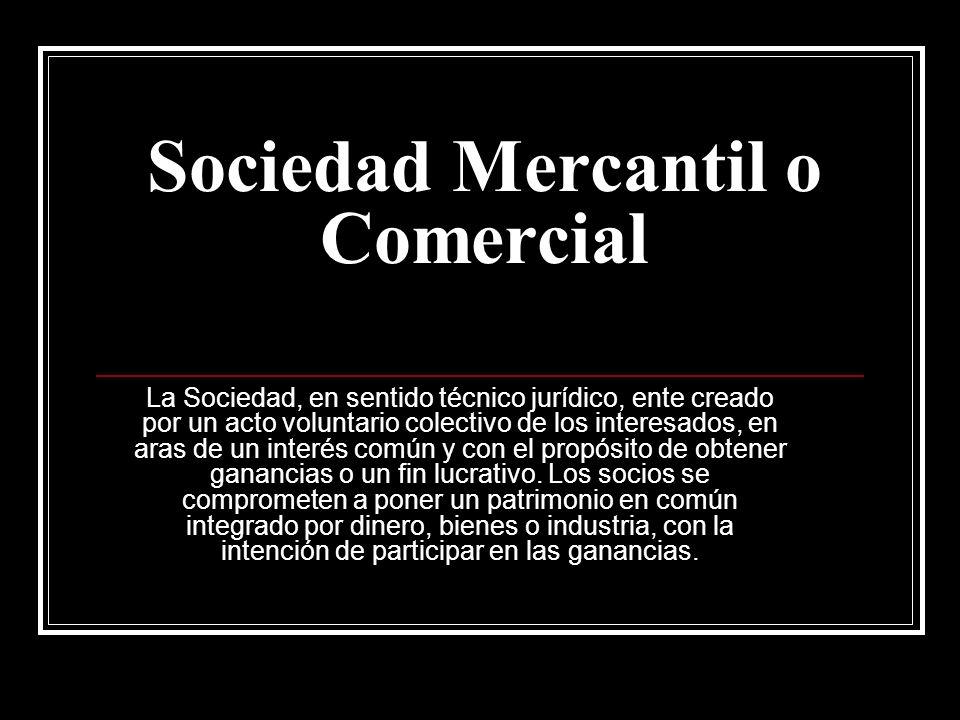 Sociedad Mercantil o Comercial