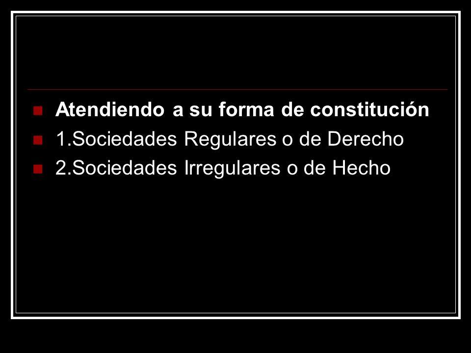 Atendiendo a su forma de constitución
