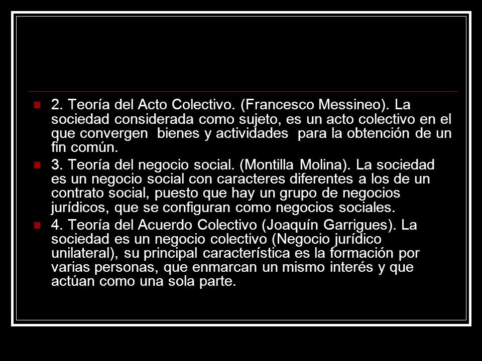 2. Teoría del Acto Colectivo. (Francesco Messineo)