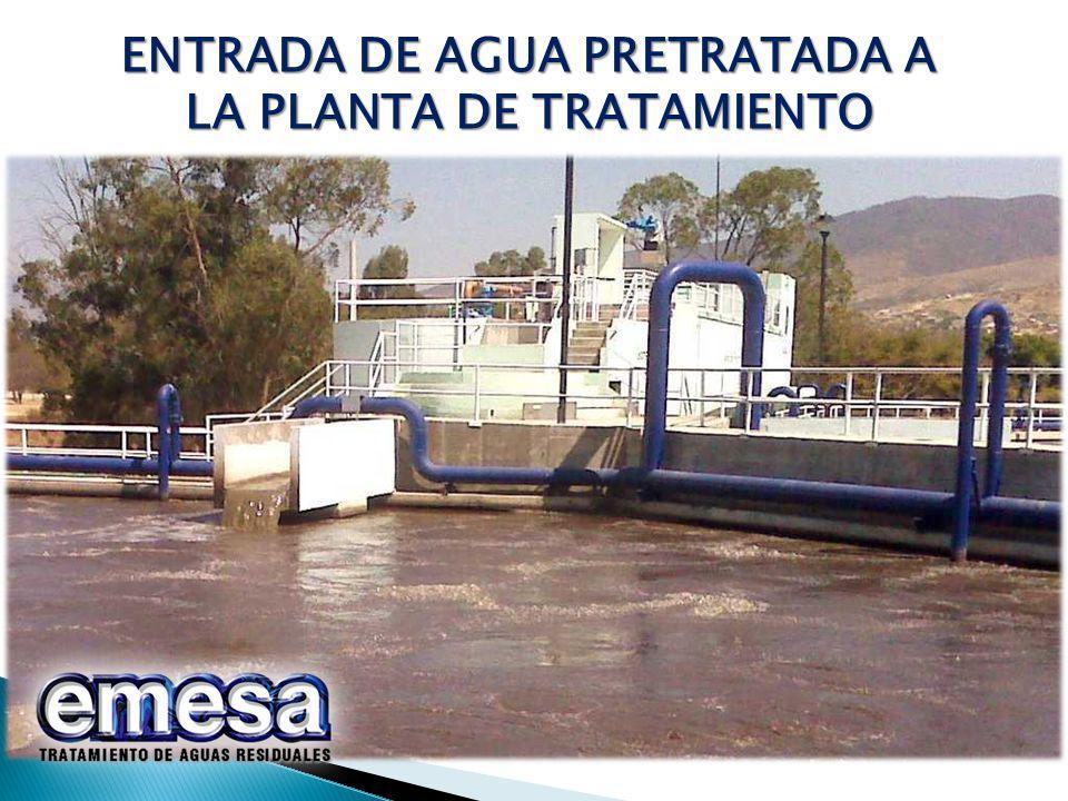 ENTRADA DE AGUA PRETRATADA A LA PLANTA DE TRATAMIENTO