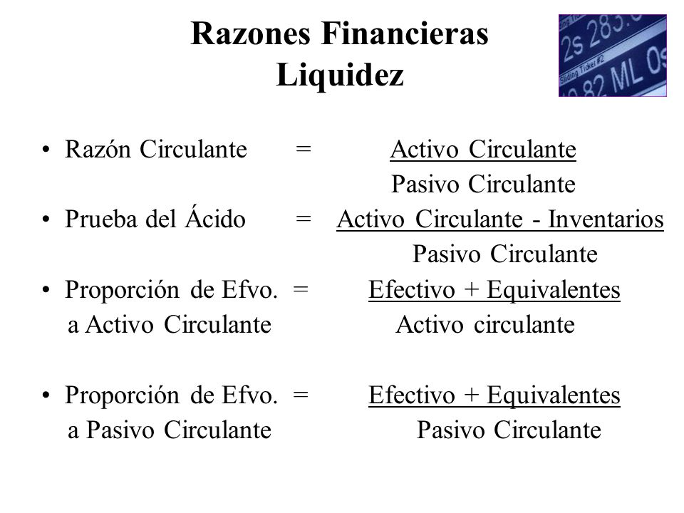 Razones Financieras Liquidez