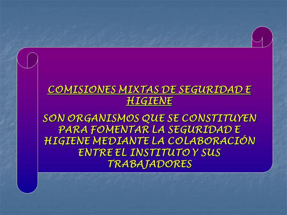 COMISIONES MIXTAS DE SEGURIDAD E HIGIENE