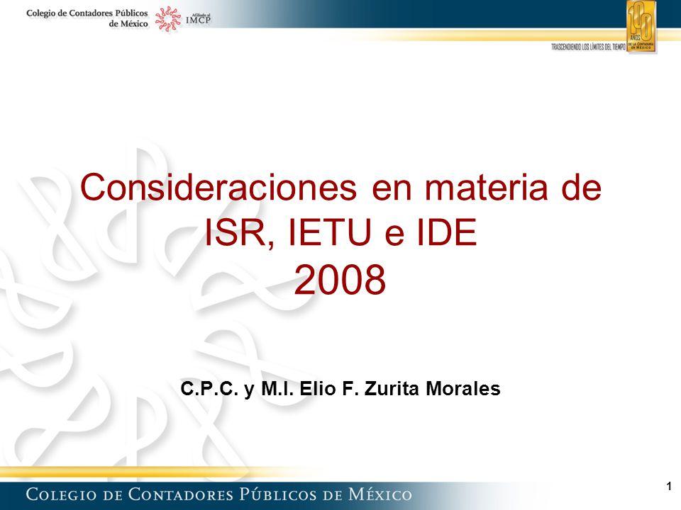 Consideraciones en materia de ISR, IETU e IDE 2008 C. P. C. y M. I