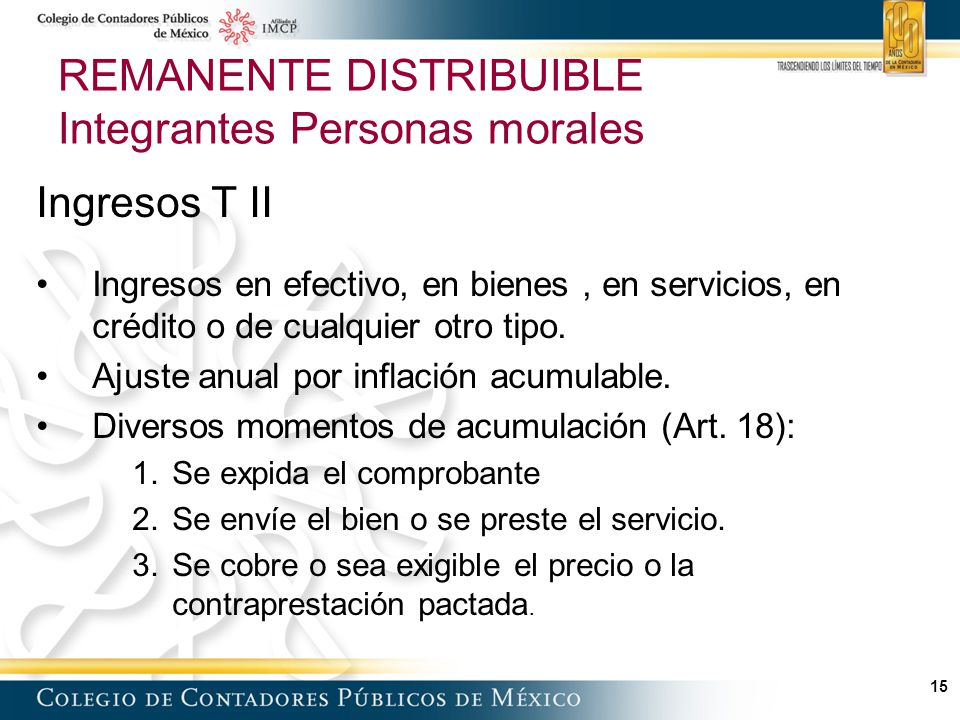 REMANENTE DISTRIBUIBLE Integrantes Personas morales