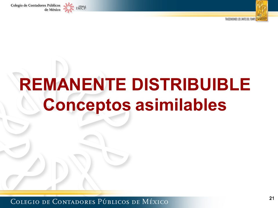 REMANENTE DISTRIBUIBLE Conceptos asimilables