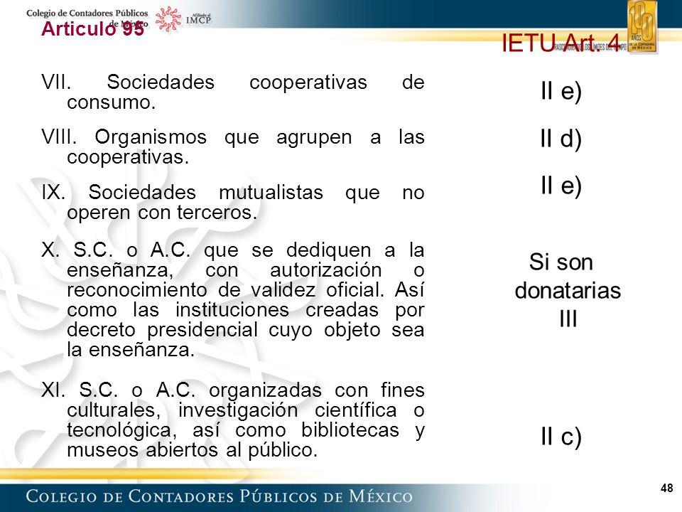 IETU Art. 4 II e) II d) II c) Si son donatarias III