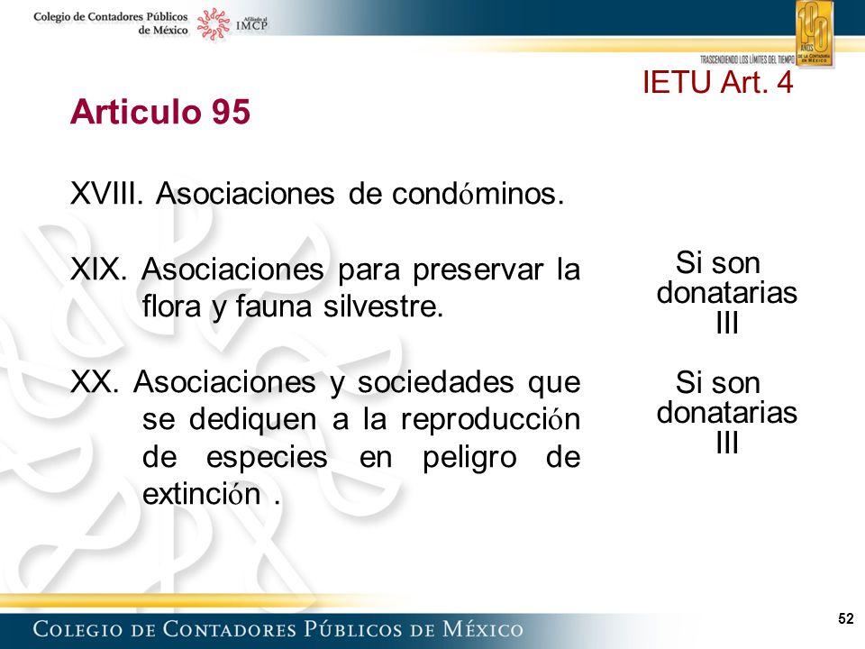 Articulo 95 IETU Art. 4 XVIII. Asociaciones de condóminos.