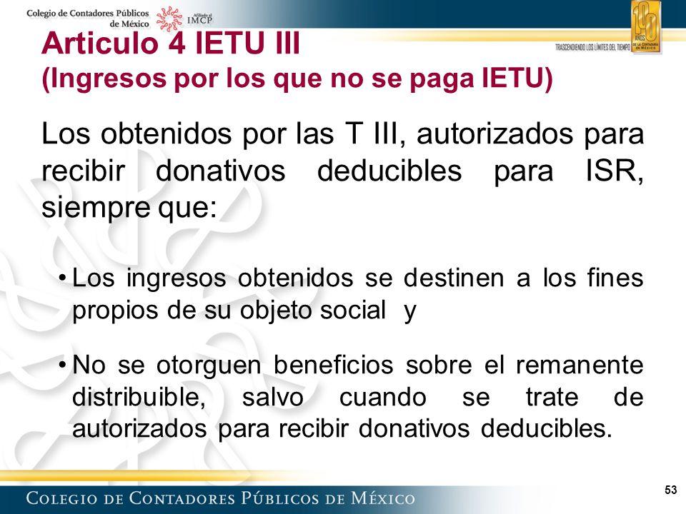 Articulo 4 IETU III (Ingresos por los que no se paga IETU)