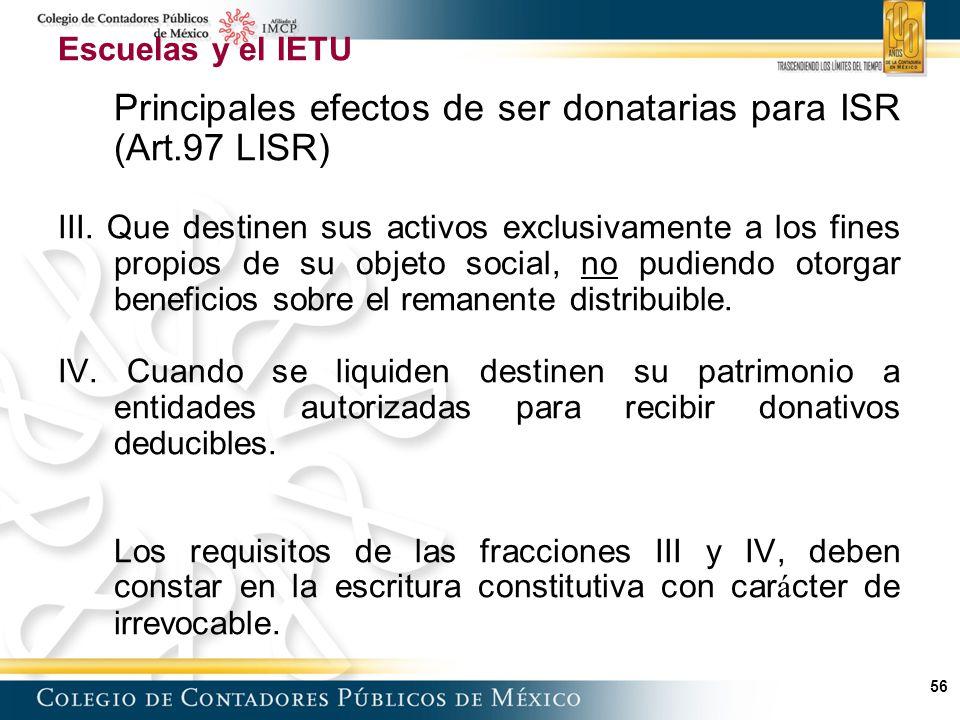 Principales efectos de ser donatarias para ISR (Art.97 LISR)
