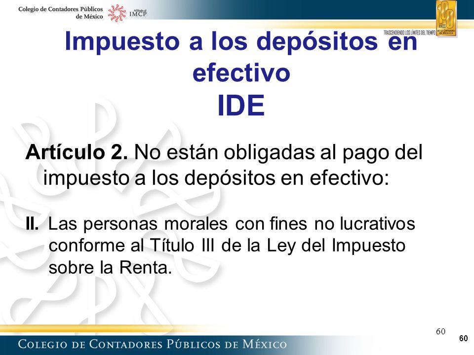 Impuesto a los depósitos en efectivo IDE
