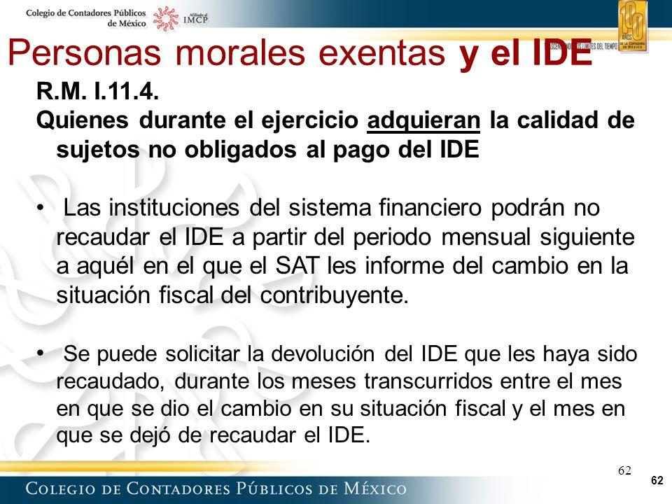 Personas morales exentas y el IDE