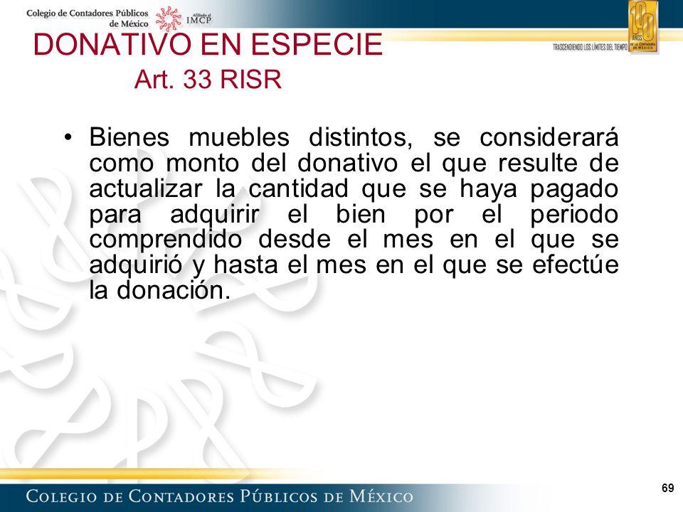 DONATIVO EN ESPECIE Art. 33 RISR