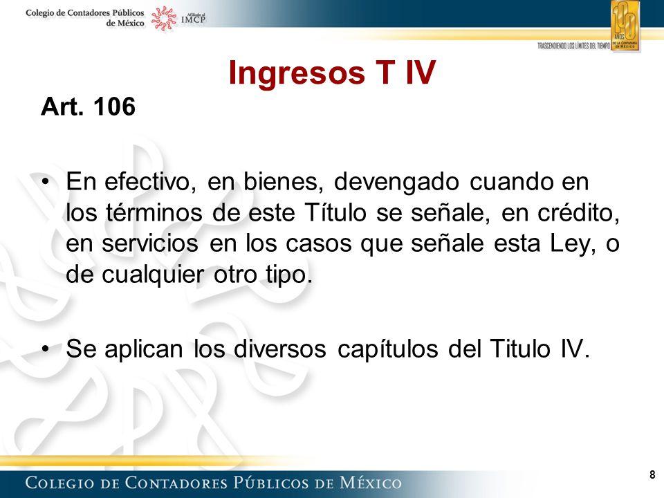 Ingresos T IV Art. 106.