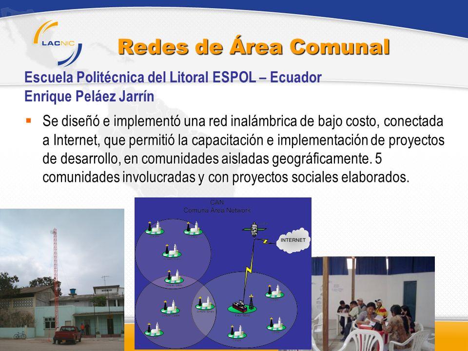Redes de Área Comunal Escuela Politécnica del Litoral ESPOL – Ecuador