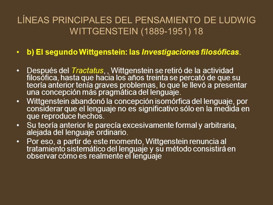 LÍNEAS PRINCIPALES DEL PENSAMIENTO DE LUDWIG WITTGENSTEIN (1889-1951) 18
