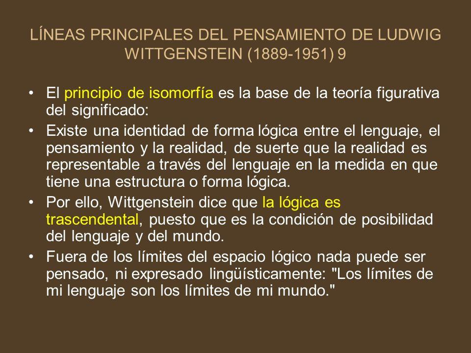 LÍNEAS PRINCIPALES DEL PENSAMIENTO DE LUDWIG WITTGENSTEIN (1889-1951) 9