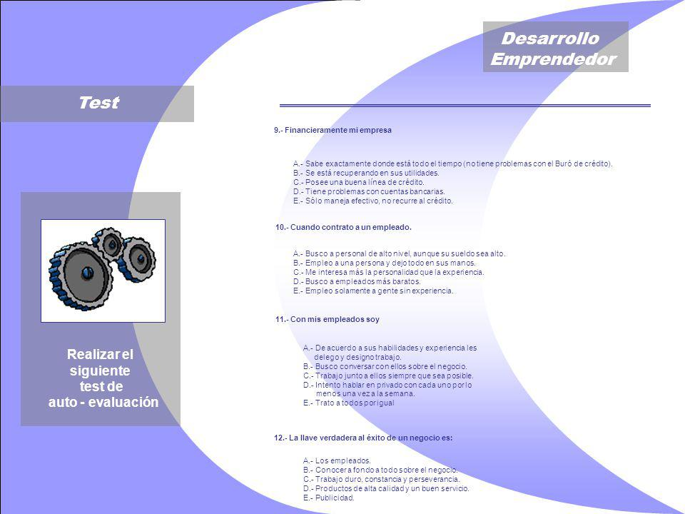 Test Realizar el siguiente test de auto - evaluación