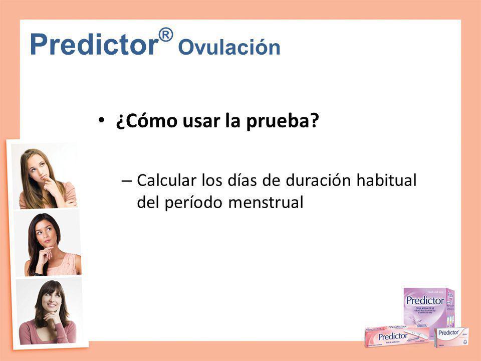 Predictor® Ovulación ¿Cómo usar la prueba