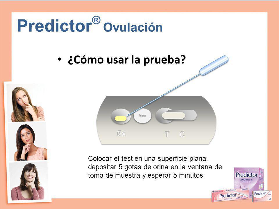 Predictor® Ovulación ¿Cómo usar la prueba 5x T C