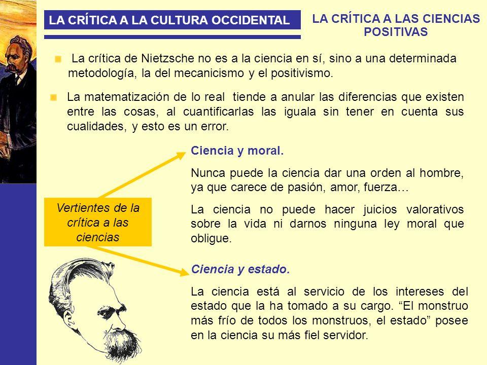 LA CRÍTICA A LAS CIENCIAS POSITIVAS